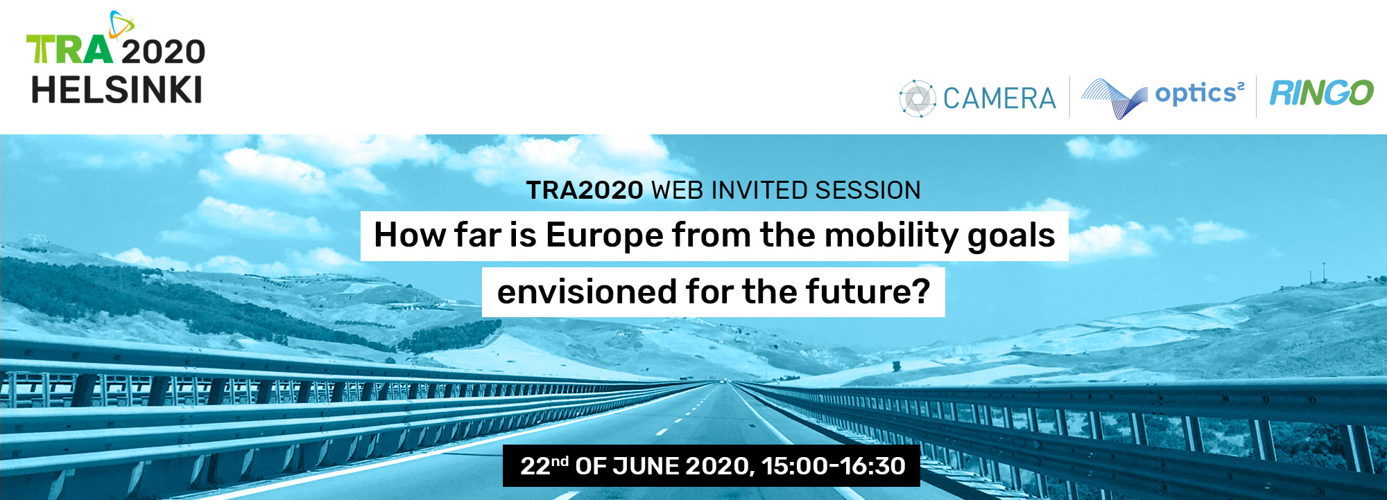 Welcome to the TRA2020 Invited Session on Mobility